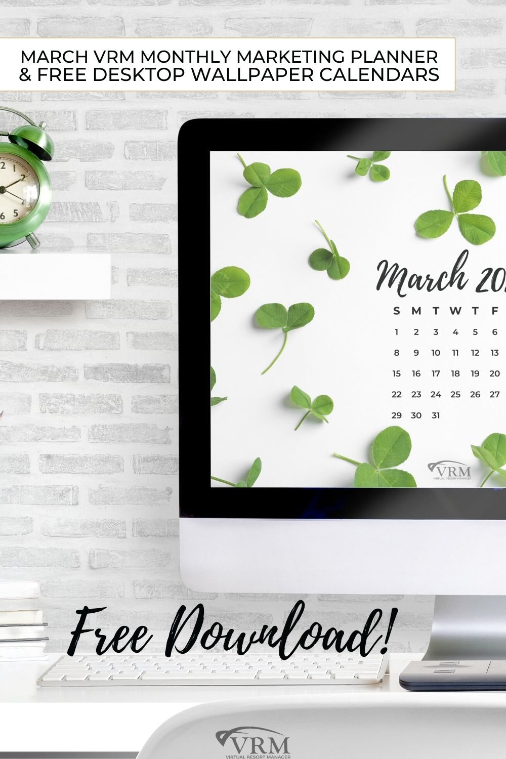 March VRM Monthly Marketing Planner and Free Desktop Wallpaper Calendars