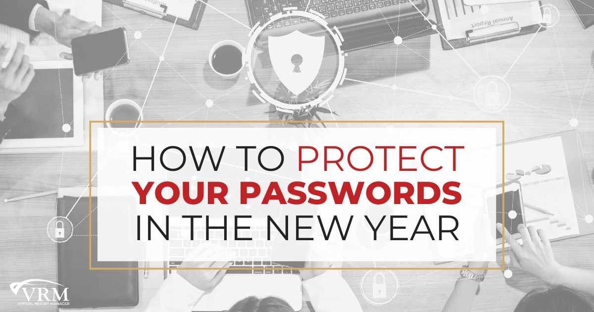 How to Protect Your Passwords in the New Year | VRM