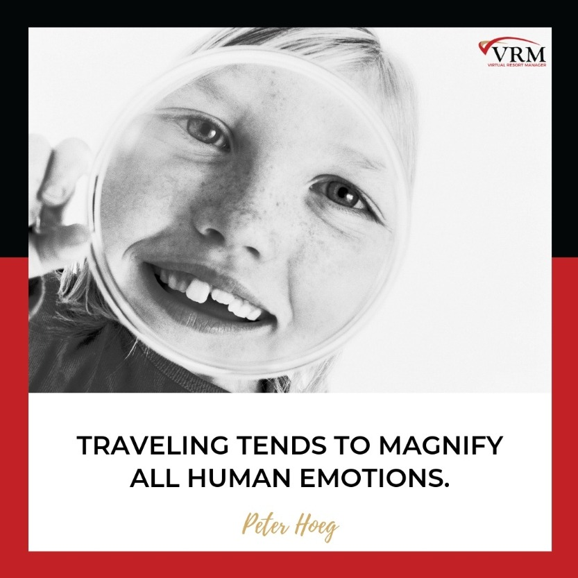 Best Travel Quotes | Traveling tends to magnify all human emotions.  Peter Hoeg