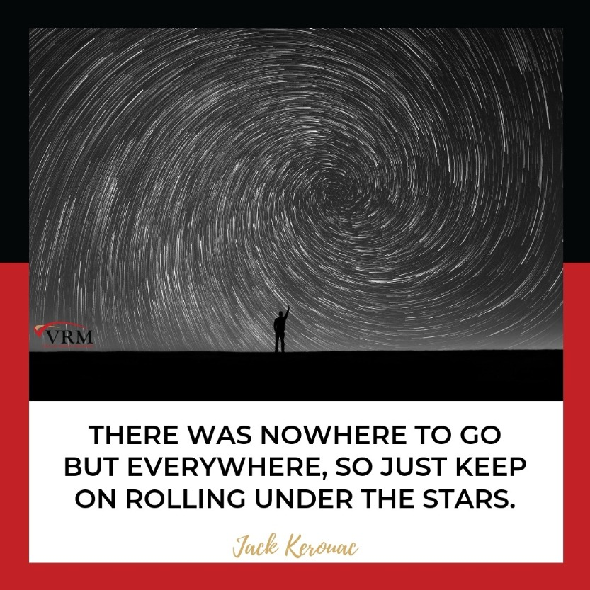 Best Travel Quotes | There was nowhere to go but everywhere, so just keep on rolling under the stars.  Jack Kerouac