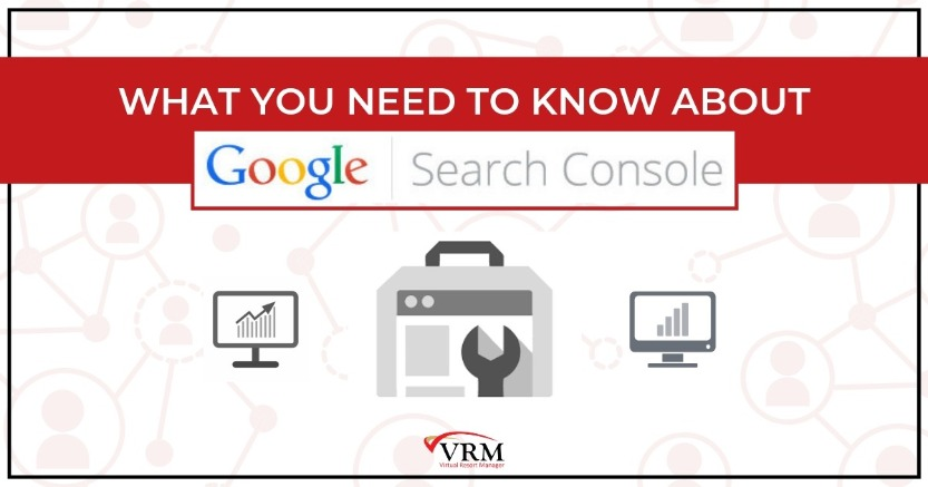 What You Need To Know About Google Search Console | Virtual Resort Manager
