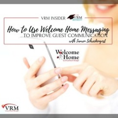 How to Use Welcome Home Messaging | VRM Insider
